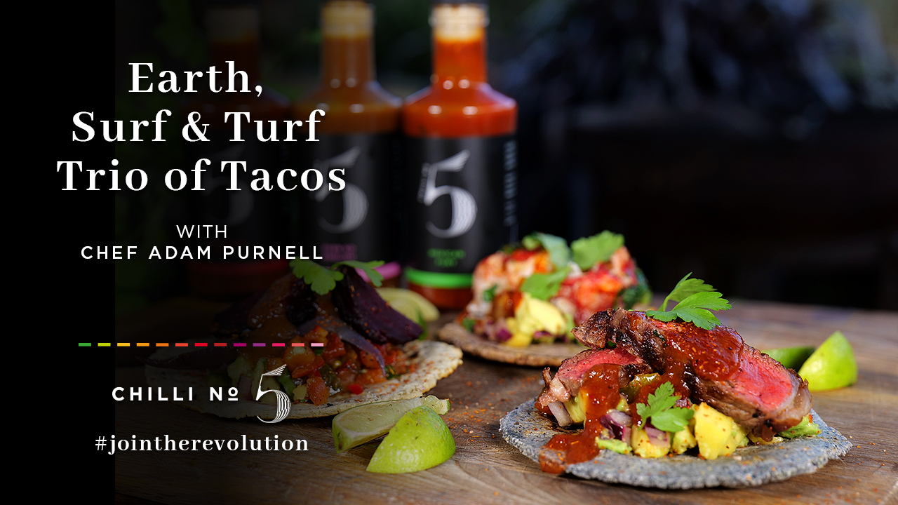 Earth, Surf and Turf Trio of Tacos - Superfood Mondays - Chili No.5