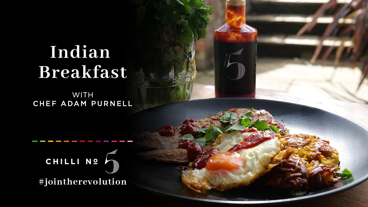 Indian Breakfast Recipe - Chilli No.5 - Superfood Mondays